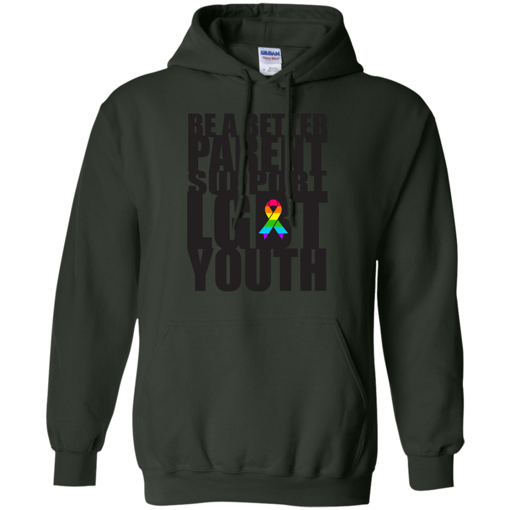 LGBT - Be A Better Parent Support LGBT Youth Pride lgbt T Shirt & Hoodie