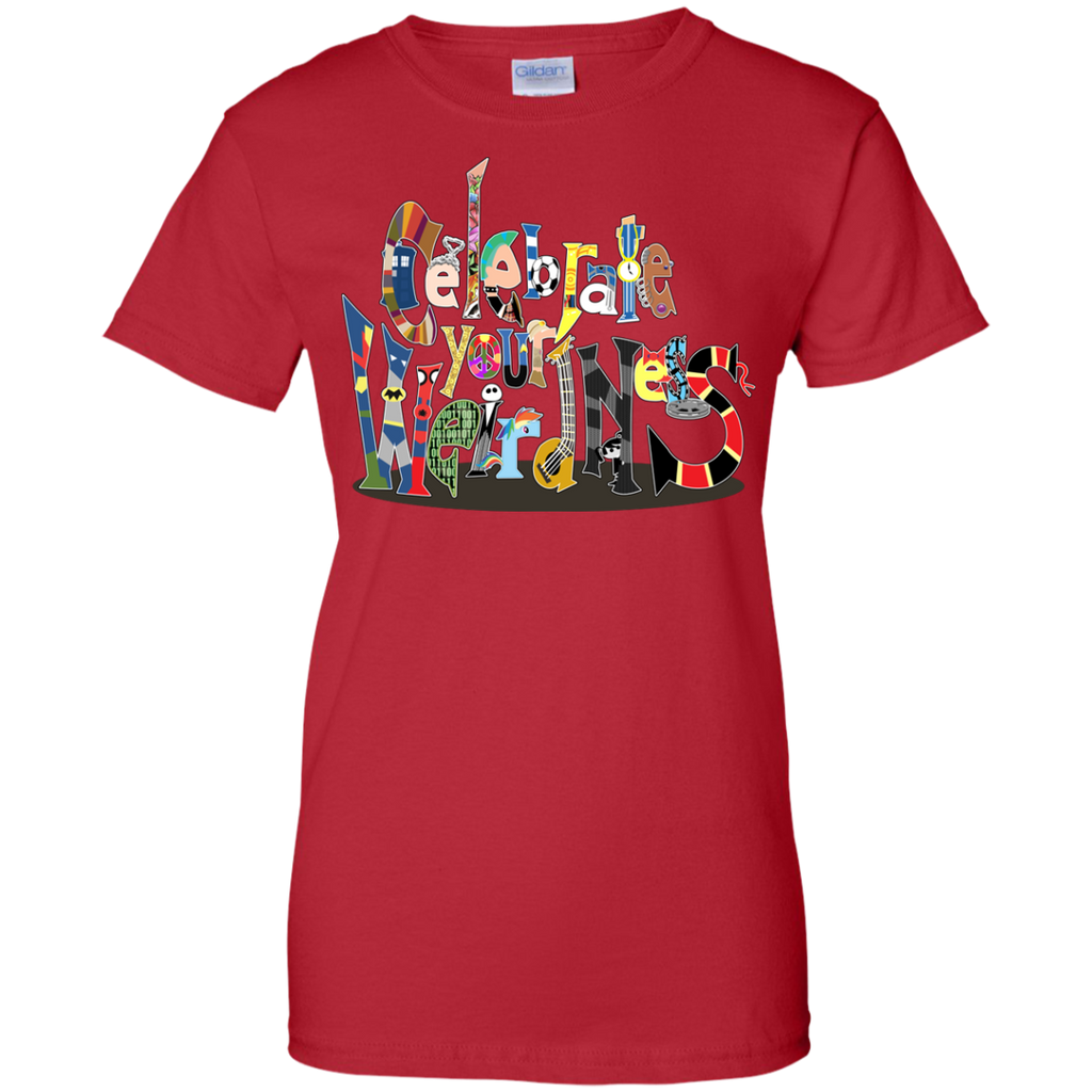 LGBT - Celebrate Your Weirdness equal T Shirt & Hoodie