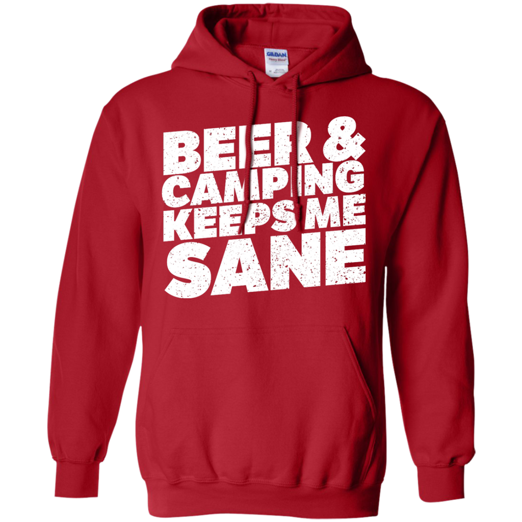 Camping - Beer And Camping Keeps Me Sane camping T Shirt & Hoodie