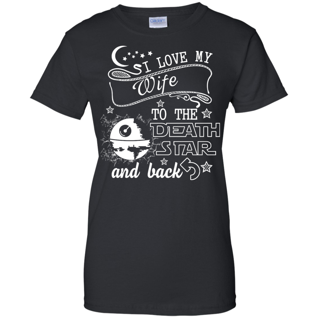 Yoga - I LOVE MY WIFE TO THE DEATH STAR AND BACK T shirt & Hoodie