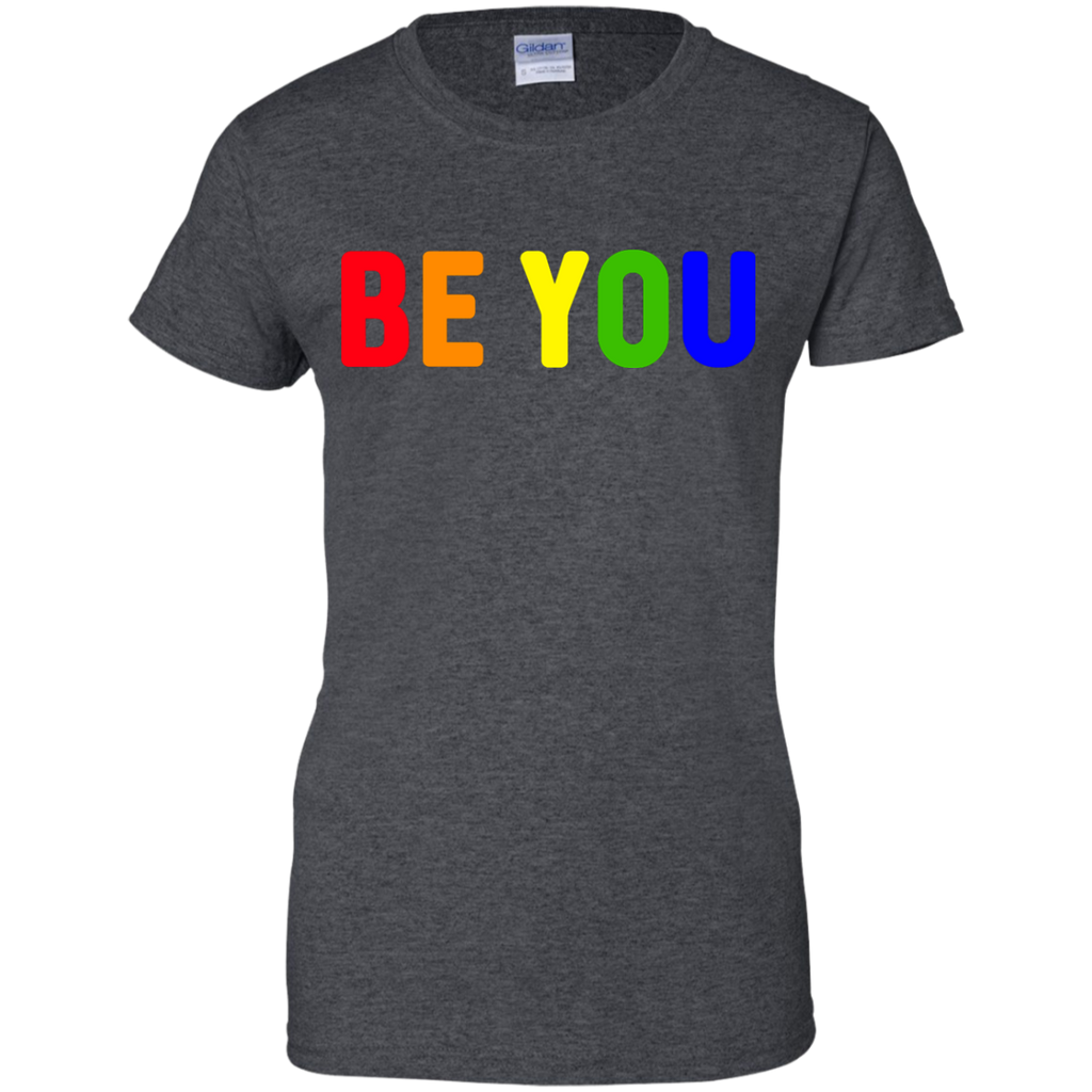 LGBT - Be You Gay Pride Rainbow Colors gay pride T Shirt & Hoodie