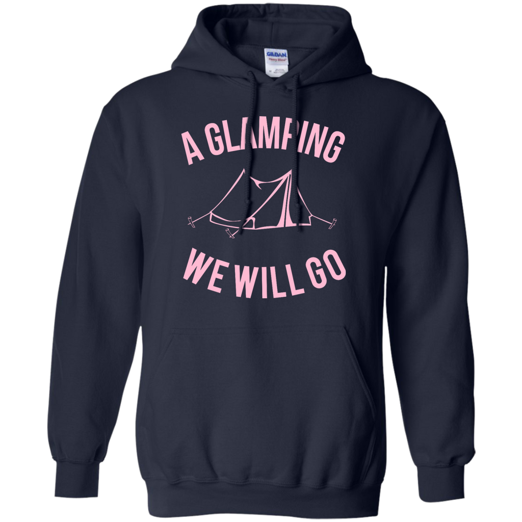 Camping - A Glamping We Will Go glamping T Shirt & Hoodie