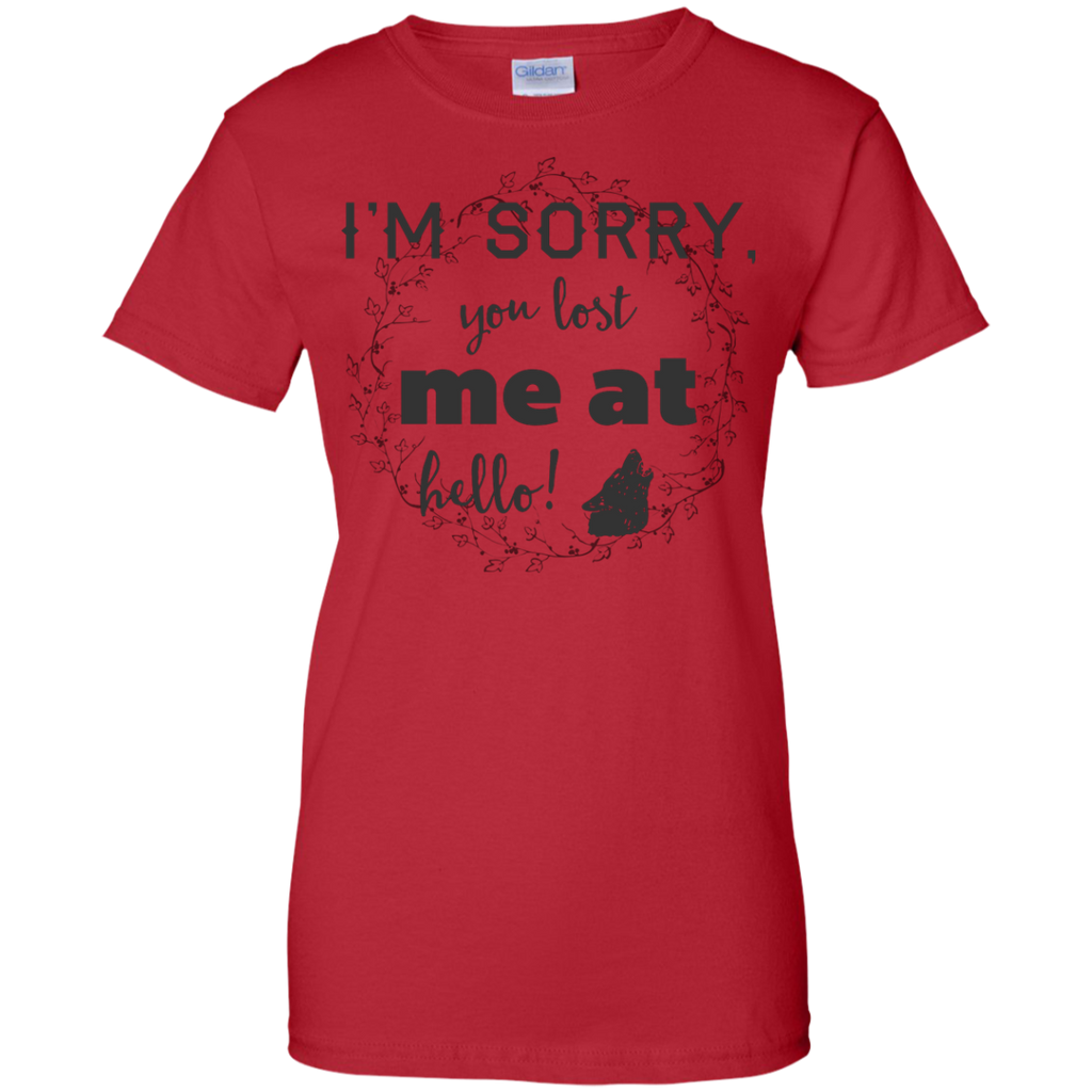 Camping - Im sorry you lost me at hello animal T Shirt & Hoodie