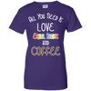 LGBT - All You Need Is Love Equal Rights And Coffee lgbt T Shirt & Hoodie