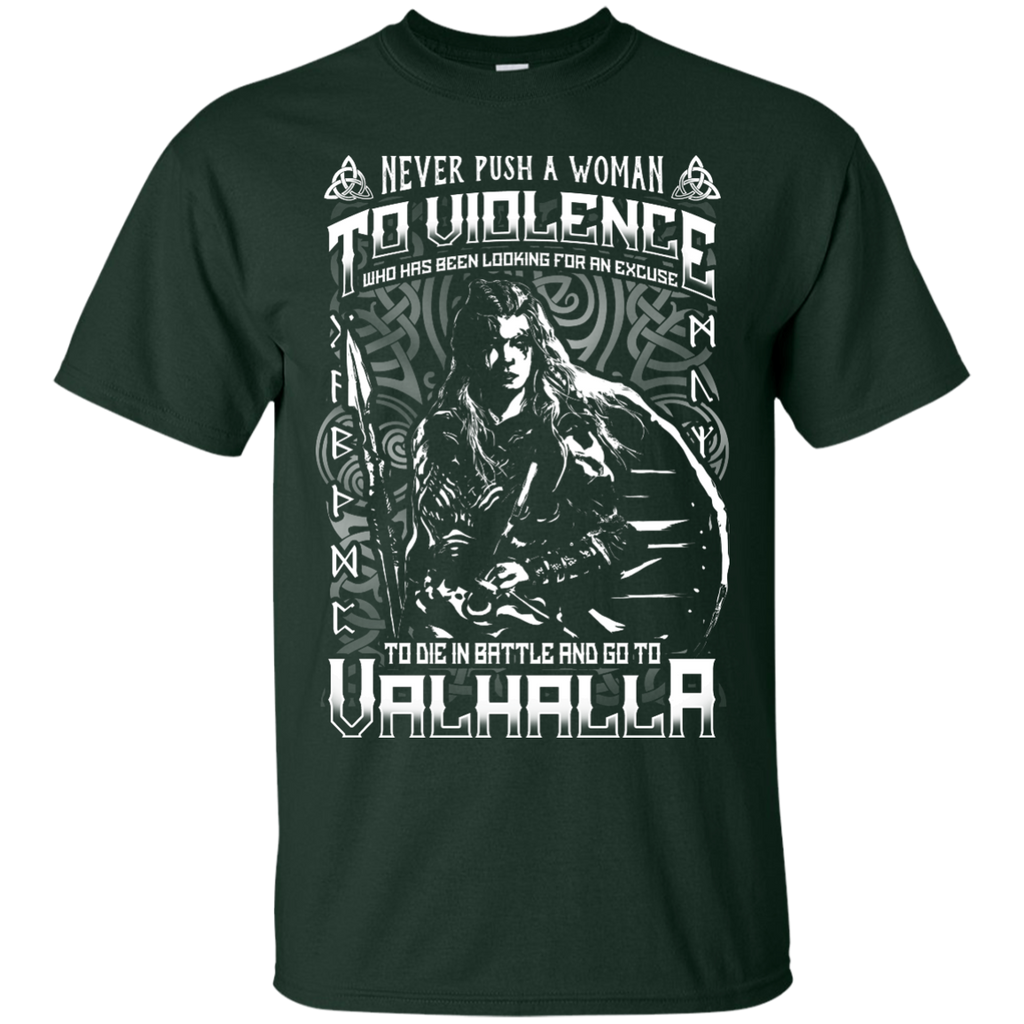 Yoga - NEVER PUSH A WOMAN TO VIOLENCE WHO GO TO VALHALLA T shirt & Hoodie