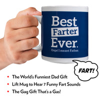 Farting Coffee Mug - Best Farter Ever Oops I Meant Father