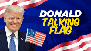 Donald Talking Betsy Ross Flag