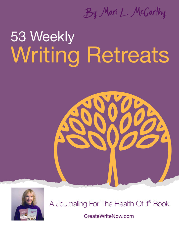 53 Weekly Writing Retreats - Instant Download - A Journaling For The Health Of It® Book