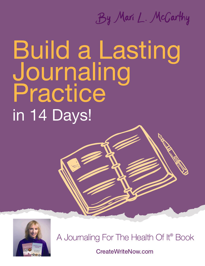 Build a Lasting Journaling Practice in 14 Days - Instant Download - A Journaling For The Health Of It® Book