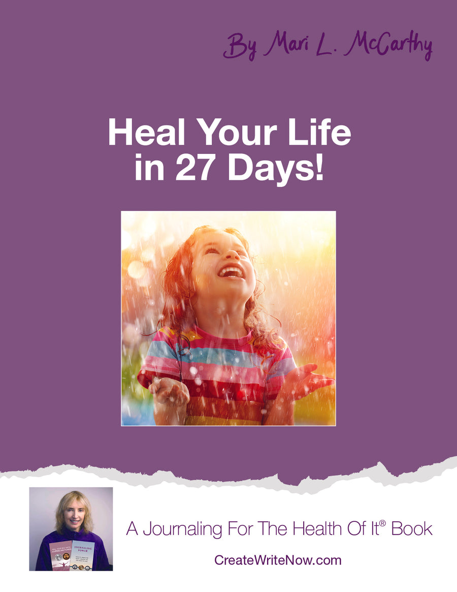 Heal Your Life In 27 Days - Instant Download - A Journaling For The Health Of It® Book