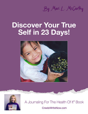 Discover Your True Self in 23 Days! - Instant Download - A Journaling For The Health Of It® Book