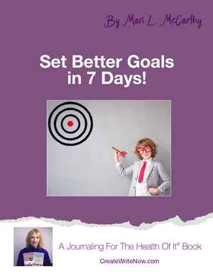 Set Better Goals In  7 Days - Instant Download - A Journaling For The Health Of It™ Book