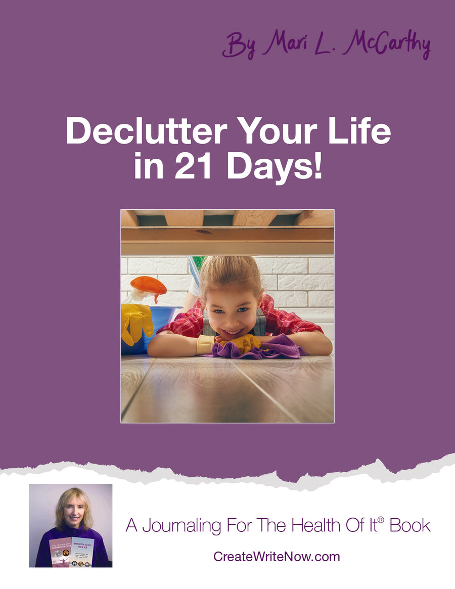 Declutter Your Life In 21 Days -  Instant Download - A Journaling For The Health Of It® Book