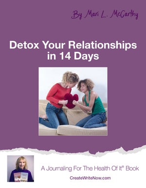 Detox Your Relationships In 14 Days - Instant Download - A Journaling For The Health Of It® Book