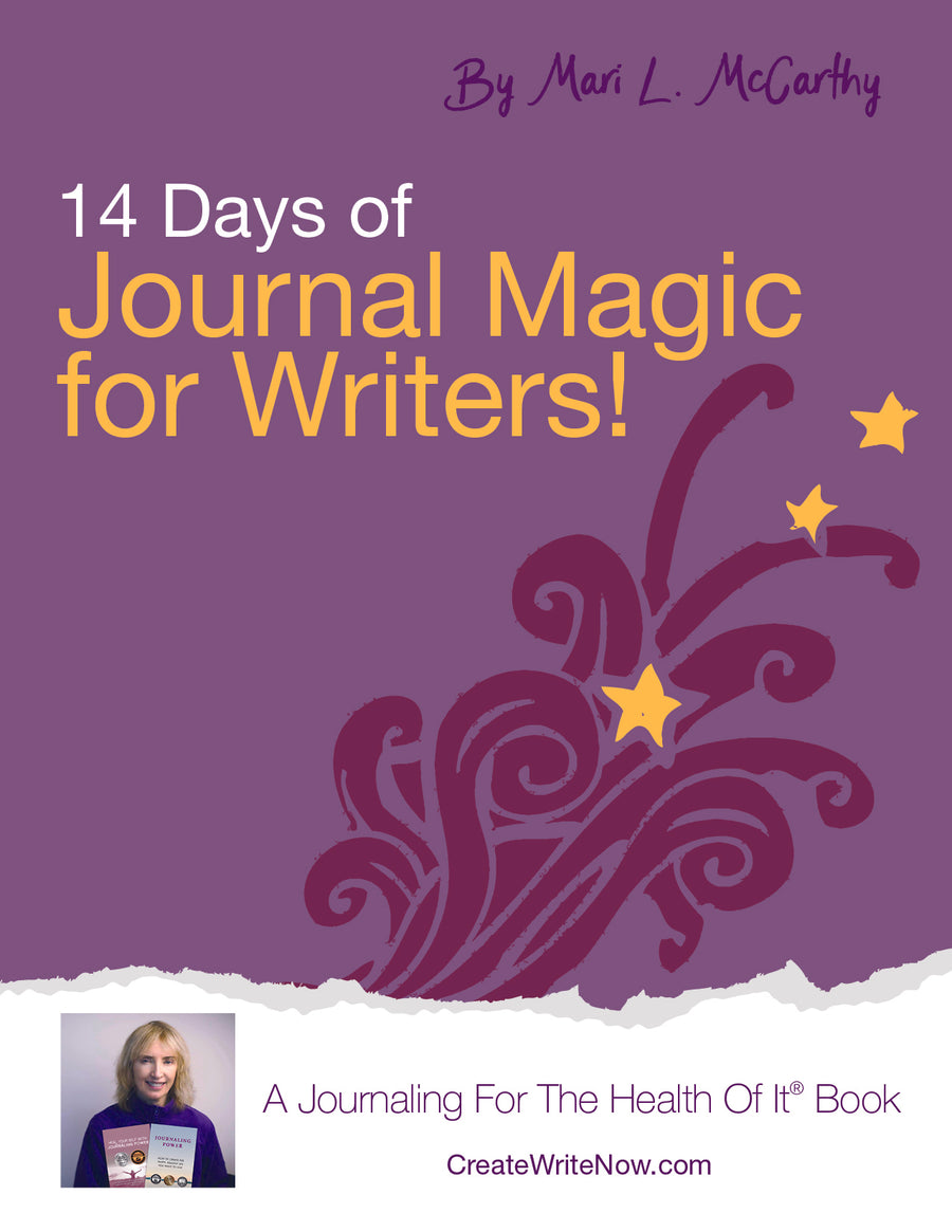 14 Days of Journal Magic For Writers - Instant Download - A Journaling For The Health Of It®  Book