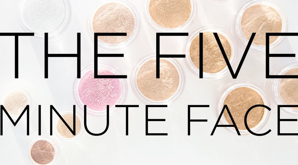 THE FIVE MINUTE FACE WITH MINERAL MAKEUP
