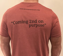 """Coming 2nd on purpose"" Racing T-Shirt"