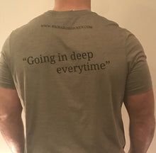 """Going in deep everytime"" Exploring T-Shirt"