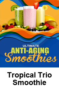 Tropical Trio Smoothie