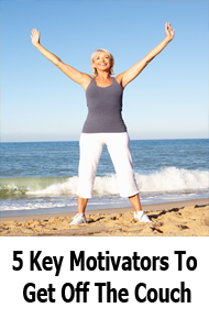 5 Key Motivators To Get Off The Couch