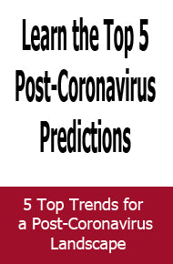 5 Top Trends for a Post-Coronavirus Landscape