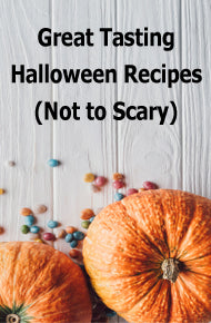 Great Tasting Fall and Halloween Recipes