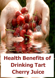 Health Benefits of Drinking Tart Cherry Juice