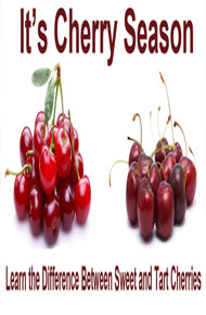 What is the Difference Between Sweet Cherries and Tart Cherries? - Cherries 101