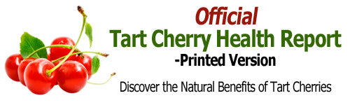 Tart Cherry Health Report - Printed Copy