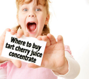 Where to Buy Cherry Juice Concentrate