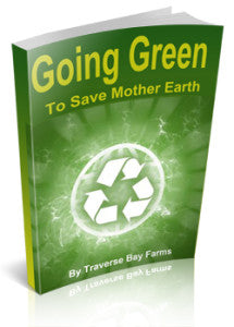 Going Green - Tips to Saving Mother Earth