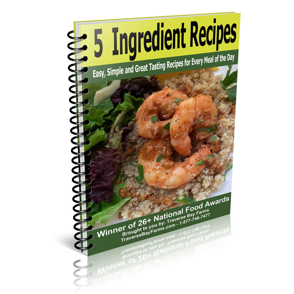 5 Ingredient Recipes - Free Downloadable Recipe Book - traversebayfarms