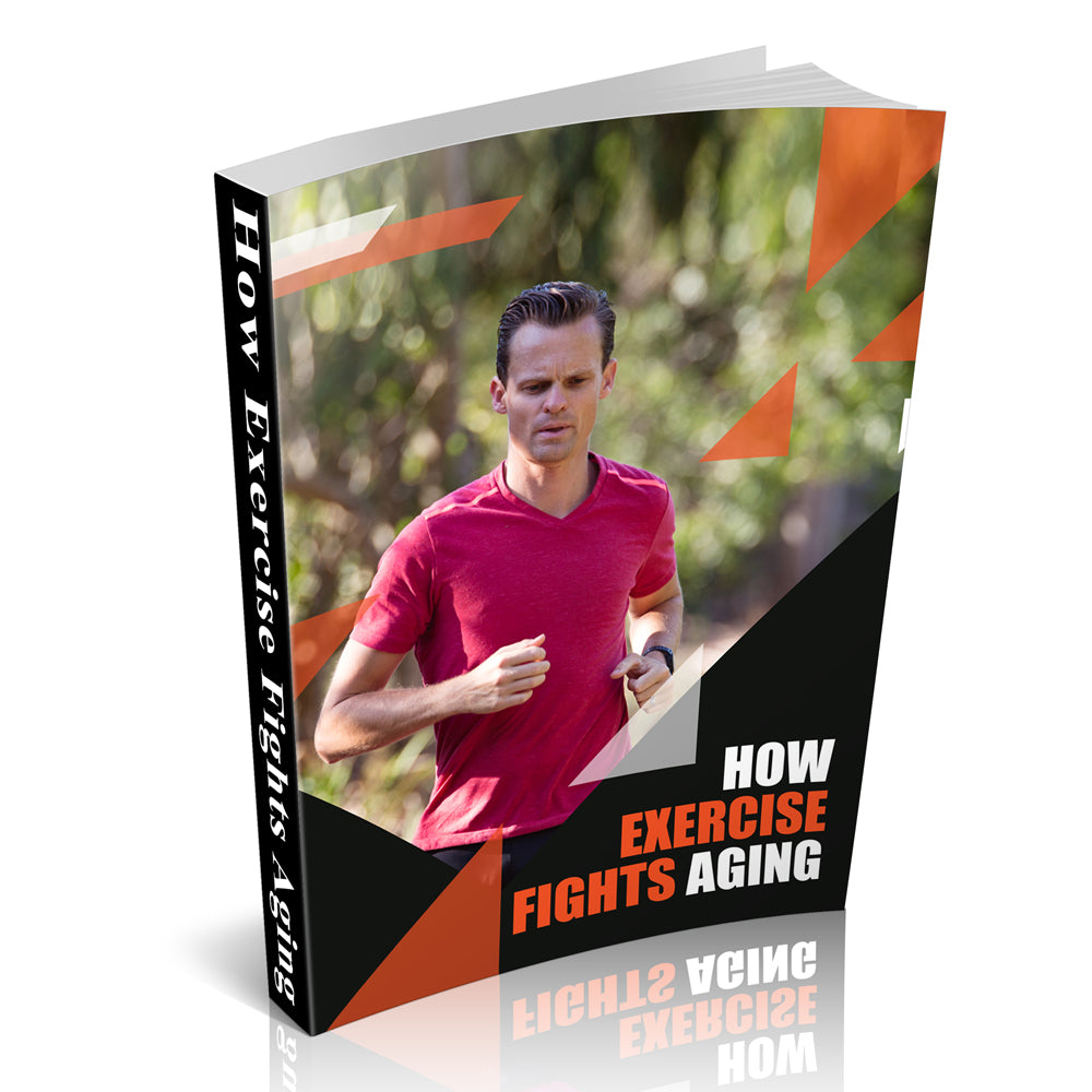 How Exercise Fights Aging - Free Downloadable Book - traversebayfarms