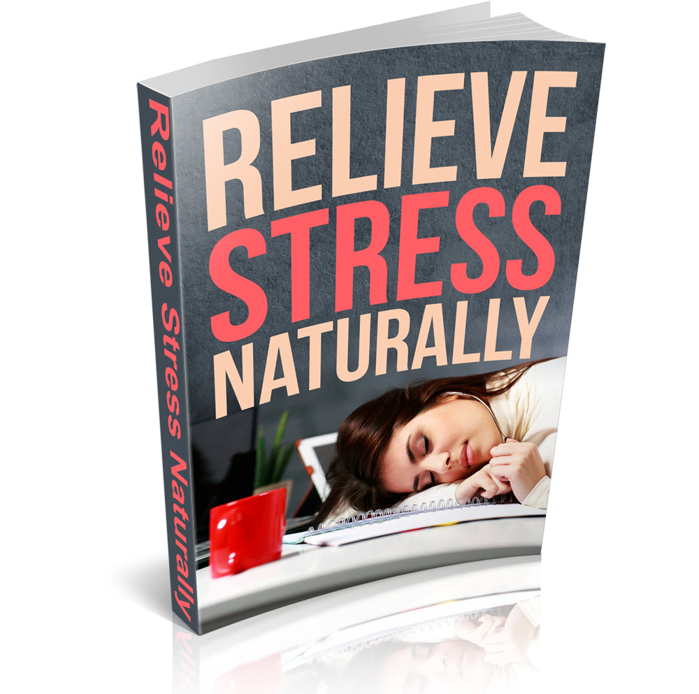 Relieve Stress Naturally - Free Download - traversebayfarms