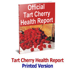 Tart Cherry Health Report - Printed Version