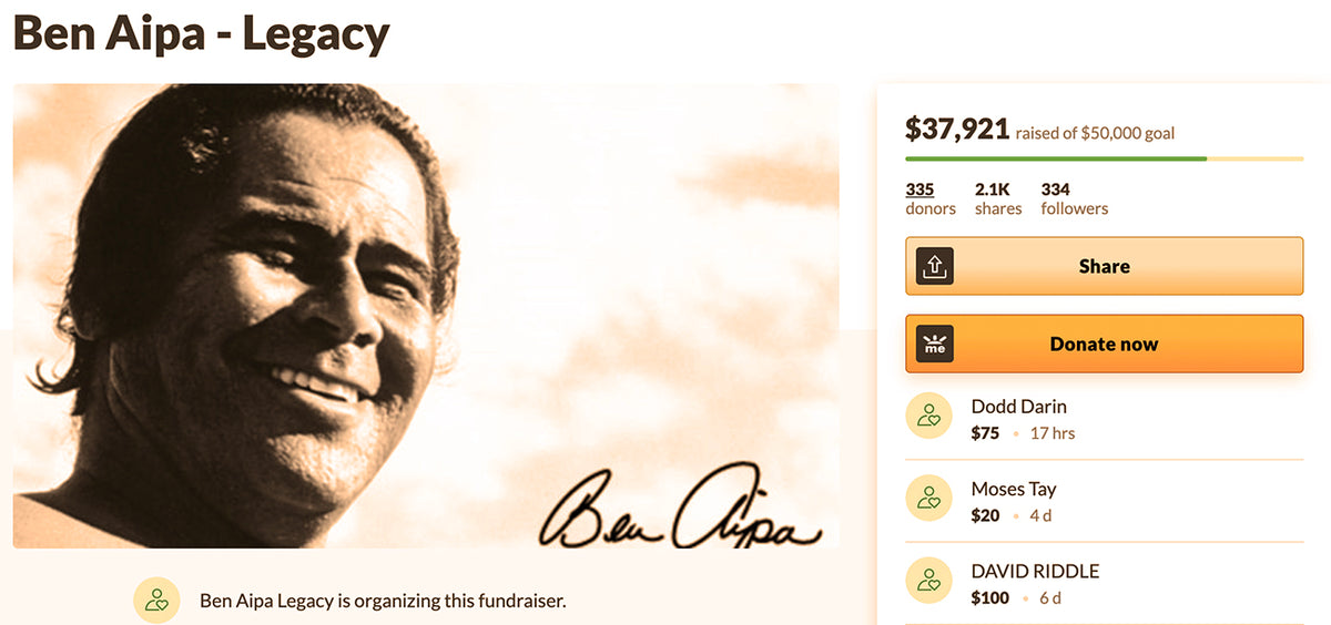 GoFundMe Account For Surf Legend Ben Aipa