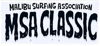 MALIBU SURF CLASSIC INVITATIONAL SEPTEMBER 7-8 2019