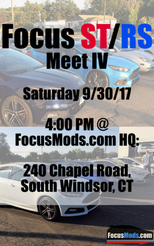 Focus ST / RS Meet IV, Saturday, September 30th, 4:00 PM @ FocusMods HQ