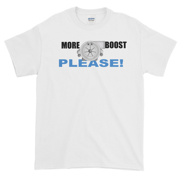 MORE BOOST PLEASE! Short sleeve t-shirt