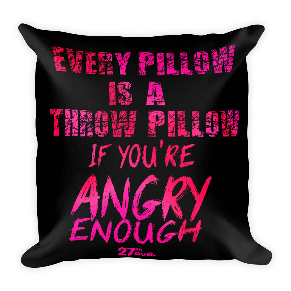 27th Ave. Angry Throw Pillow