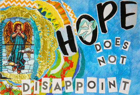Hope Does Not Disappoint w/message