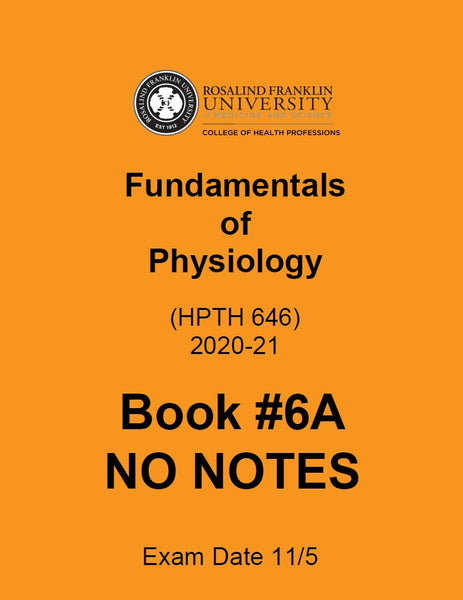 SN2020 CHP FUNDAMENTALS OF PHYSIOLOGY BOOK 6A (NO NOTES)