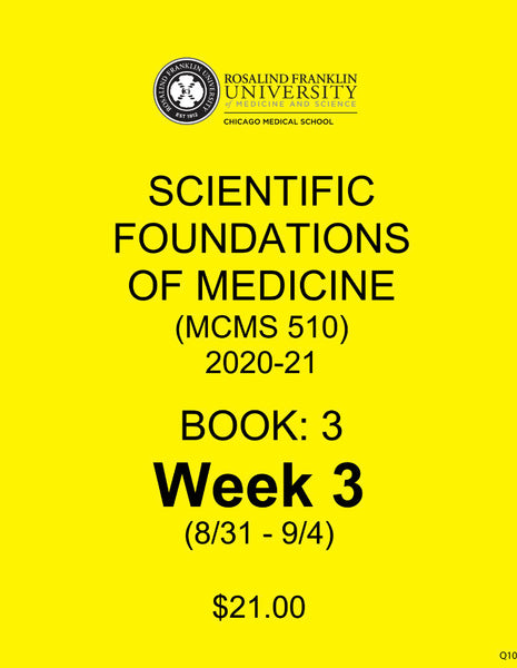 Scientific Foundations of Medicine CMS M1 Student Class Notes, Book 3