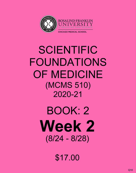 Scientific Foundations of Medicine CMS M1 Student Class Notes, Book 2