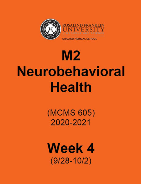 Neurobehavioral Health Week 4, CMS M2, 2nd year Student