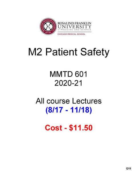 PATIENT SAFETY CMS M2 2nd Year Student Class Notes