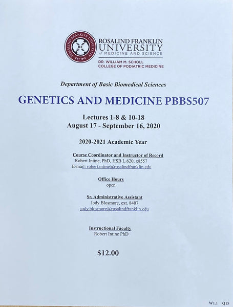 SCHOLL GENETICS AND MEDICINE LECTURES