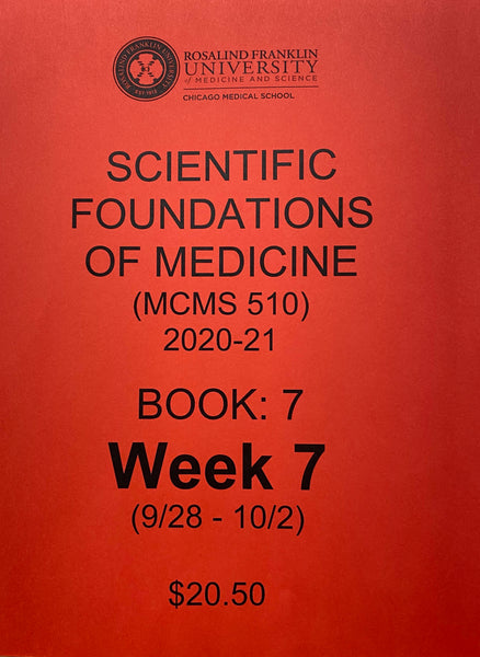 Scientific Foundations of Medicine CMS M1 Student Class Notes, Book 7