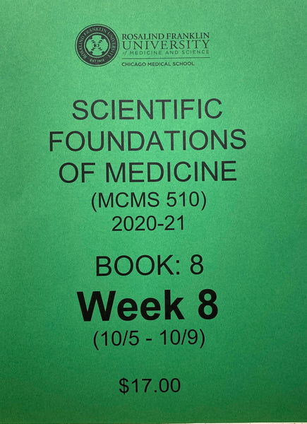 Scientific Foundations of Medicine CMS M1 Student Class Notes, Book 8