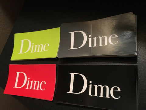 Dime MTL Sticker 2in X 4in (color options listed)